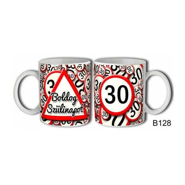 Bögre 30 Boldog szülinapot! születésnapi ajándék